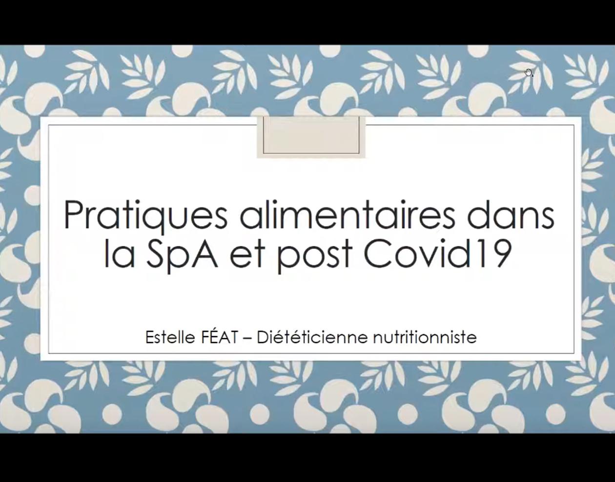 Pratiques alimentaires dans la SpA et post Covid19